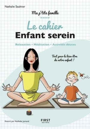 Le cahier enfant serein - first - 9782412037218 -