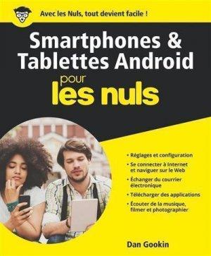 Les smartphones et les tablettes android pour les nuls - first - 9782412039519 -