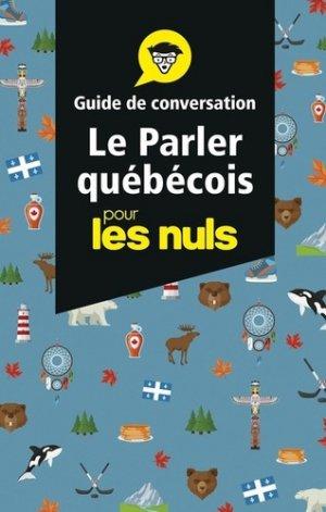 Le parler québécois - First - 9782412048115 -