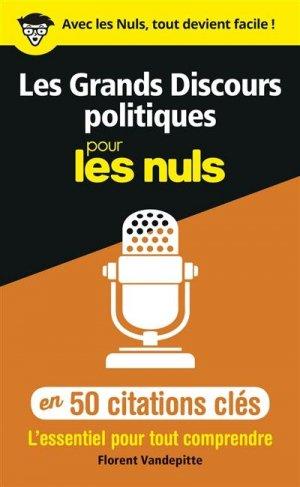 Les grands discours politiques en 50 citations clés pour les Nuls - First - 9782412052099 -