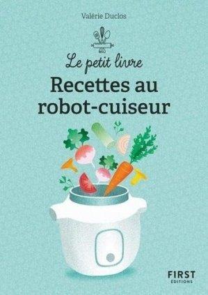 Le petit livre de recettes au robot-cuiseur - First - 9782412053911 -