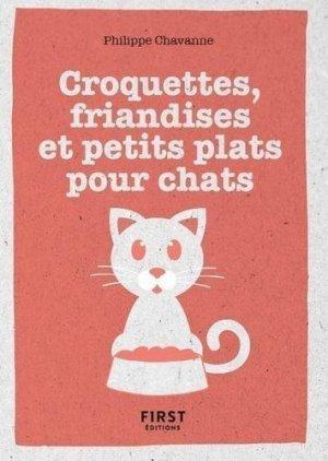 Le petit Livre de croquettes, friandises et petits plats pour chat - first editions - 9782412060056 -