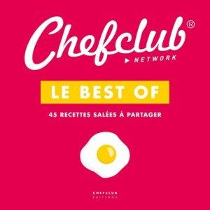 Le best of Chefclub. Volume 1, 45 recettes salées à partager - chefclub - 9782490129140 -
