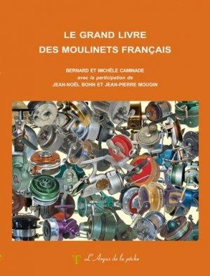Le grand livre des moulinets français - le trieux - 9782490365036