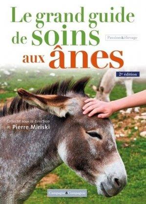 Le grand guide de soins pour les ânes - france agricole - 9782491072001 -