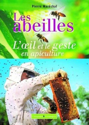 Les abeilles, l'oeil et le geste en apiculture - france agricole - 9782491072186 -