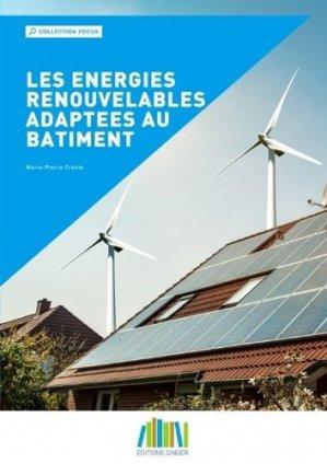 Les énergies renouvelables adaptées au bâtiment - ginger cated - 9782491583019 -