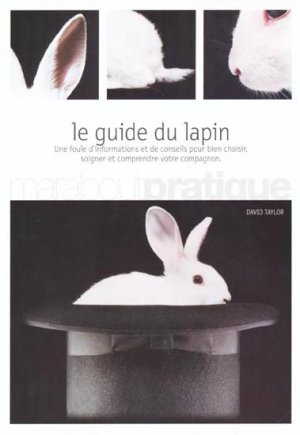 Le guide du lapin - marabout - 9782501036634 -