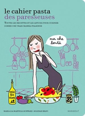 Le cahier pasta des paresseuses - Marabout - 9782501069960 - Pilli ecn, pilly 2020, pilly 2021, pilly feuilleter, pilliconsulter, pilly 27ème édition, pilly 28ème édition, livre ecn