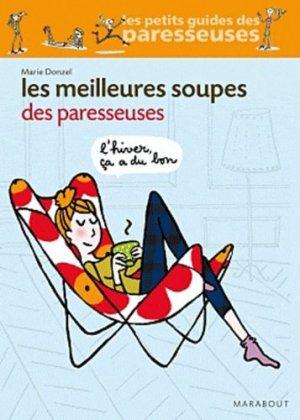 Les meilleures soupes des paresseuses - Marabout - 9782501073585 -