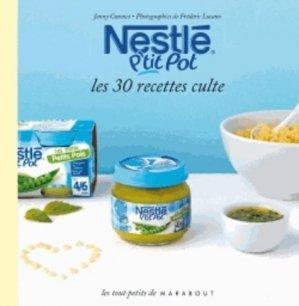 Le petit livre de Nestlé p'tit pot - Marabout - 9782501081382 -