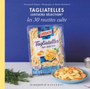 Le petit livre Tagliatelles Lustucru Sélection - Marabout - 9782501096539 -
