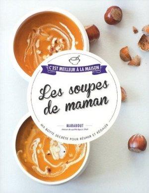Les soupes de maman - Marabout - 9782501099776 -