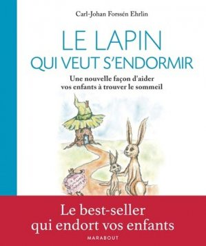 Le lapin qui veut s'endormir - marabout - 9782501112000 -