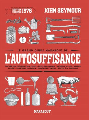 Le grand guide Marabout de l'auto-suffisance - marabout - 9782501124799 -