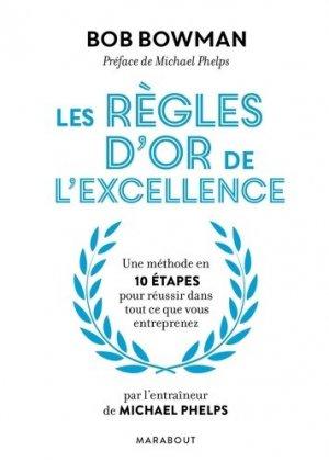 Les 10 règles d'or de l'excellence - marabout - 9782501128674 -