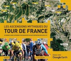 Les ascensions mythiques du Tour de France - Marabout - 9782501133807 -