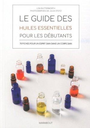Le guide des huiles essentielles pour les débutants - marabout - 9782501137485 -