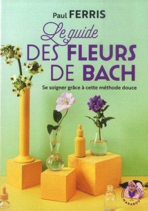 Le guide des fleurs du Dr Bach - Marabout - 9782501141390 -
