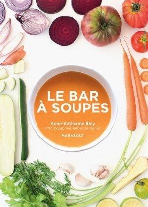 Le bar à soupes - marabout - 9782501142410 -