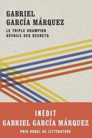 Le triple champion dévoile ses secrets - Marabout - 9782501147637 -