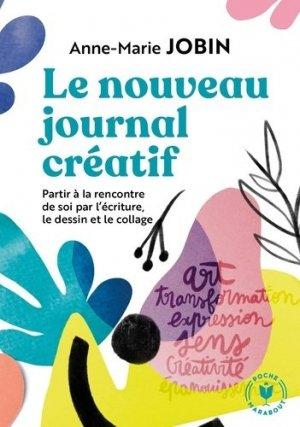 Le nouveau journal créatif. A la rencontre de soi par l'écriture, le dessin et le collage - Marabout - 9782501150248 -