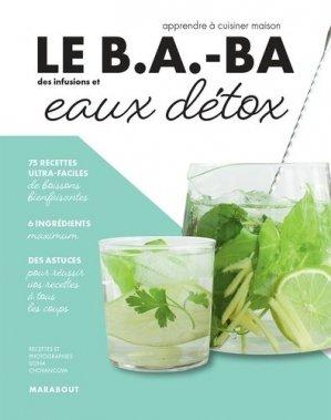 Le B.A.-BA des infusions et eaux détox - marabout - 9782501161237 -