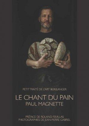 Le chant du pain - la renaissance du livre - 9782507056506 -