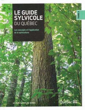 Le guide sylvicole du Québec Tome 2 - ciusss - 9782551252299 -