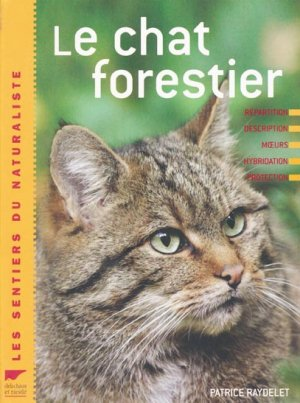 Le chat forestier - delachaux et niestle - 9782603015971 -