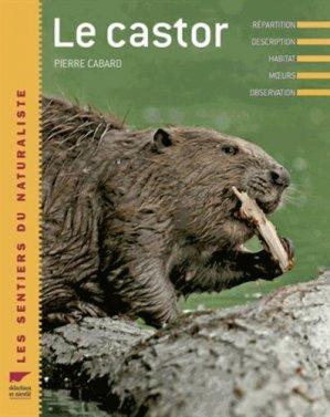 Le castor - delachaux et niestle - 9782603016015 -