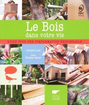 Le bois dans votre vie - delachaux et niestle - 9782603016091 -