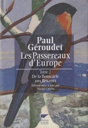 Les passereaux d'Europe Tome 2 - delachaux et niestle - 9782603017319 -