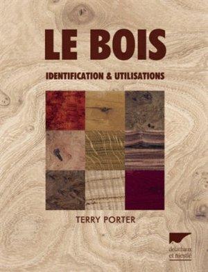 Le bois - delachaux et niestle - 9782603018002 -
