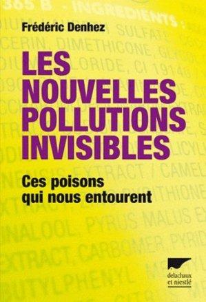 Les nouvelles pollutions invisibles - delachaux et niestle - 9782603018088 -