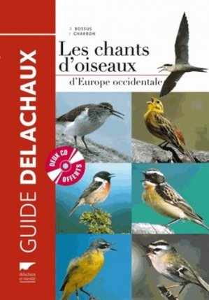 Les chants d'oiseaux d'Europe occidentale - delachaux et niestle - 9782603020036 -