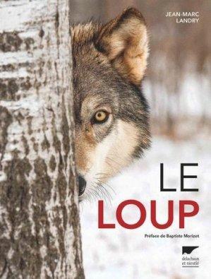 Le loup - delachaux et niestle - 9782603024539 -