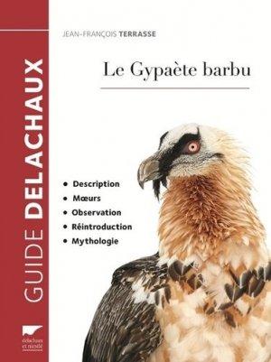 Le gypaète barbu - delachaux et niestle - 9782603025413 -