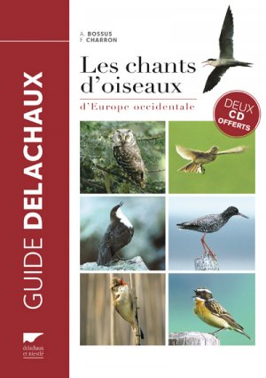Les chants d'oiseaux d'Europe occidentale - delachaux et niestle - 9782603025444 -
