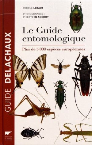 Le guide entomologique - delachaux et niestle - 9782603025994 -