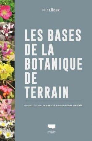 Les bases de la botanique de terrain - delachaux et niestlé - 9782603026380 -
