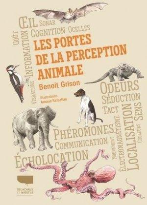 Les Portes de la perception animale - Delachaux et Niestlé - 9782603027080 -