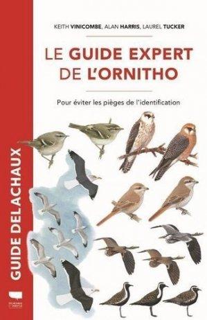Le Guide expert de l'ornitho - delachaux et niestle - 9782603027677 -