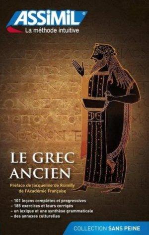 Le Grec Ancien - Débutants et Faux-débutants - assimil - 9782700505924 -