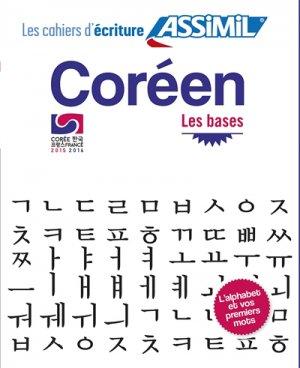 Les Cahiers d'Écriture Coréen : Les Bases - assimil - 9782700506990 -