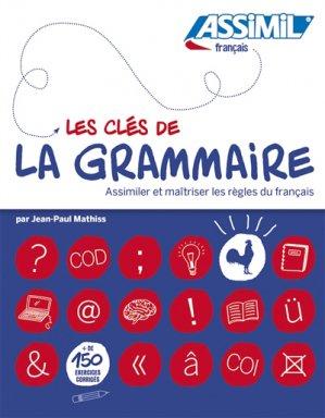 Les clés de la grammaire - assimil - 9782700507300 -