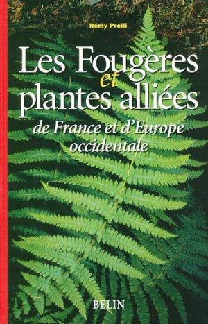 Les fougères et plantes alliées de France et d'Europe occidentale - belin - 9782701128023