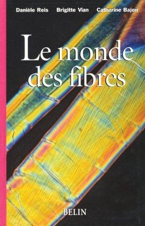 Le monde des fibres - belin - 9782701131566 -