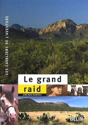 Le grand raid - belin - 9782701134277 -