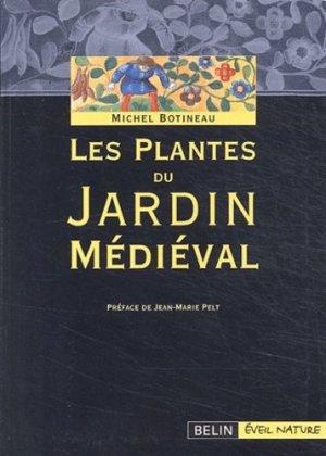 Les plantes du jardin médiéval - belin / éveil nature - 9782701137858 -